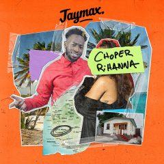 Jaymax : Déterminé à «Choper Rihanna» dans son nouveau clip !