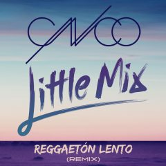 Little Mix & CNCO forment un duo latino : « Reggaeton Lento' (Remix) » !