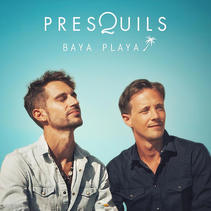 Presquils revient avec un nouveau single «Baya Playa»