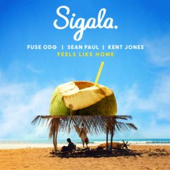 Sigala s'associe à FUSE ODG, SEAN PAUL et KENT JONES pour un nouveau tube « FEELS LIKE HOME »