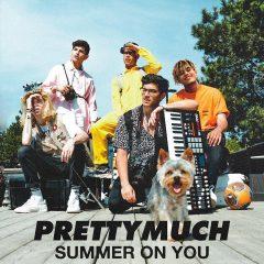 PRETTYMUCH : leur nouveau single pour l'été «Summer On You» !