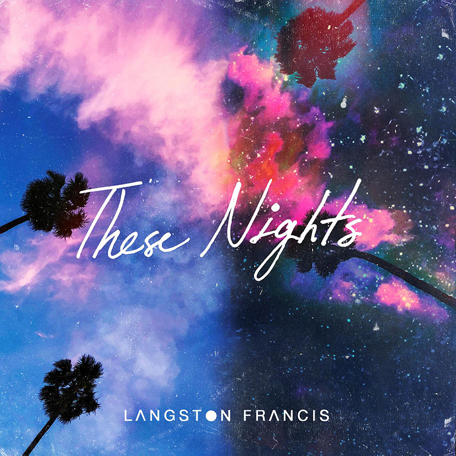 Langston Francis revient avec «These Nights»