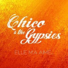 Découvrez les deux reprises de Chico & the Gypsies, issues de leur nouvel album «Mi Corazon» !