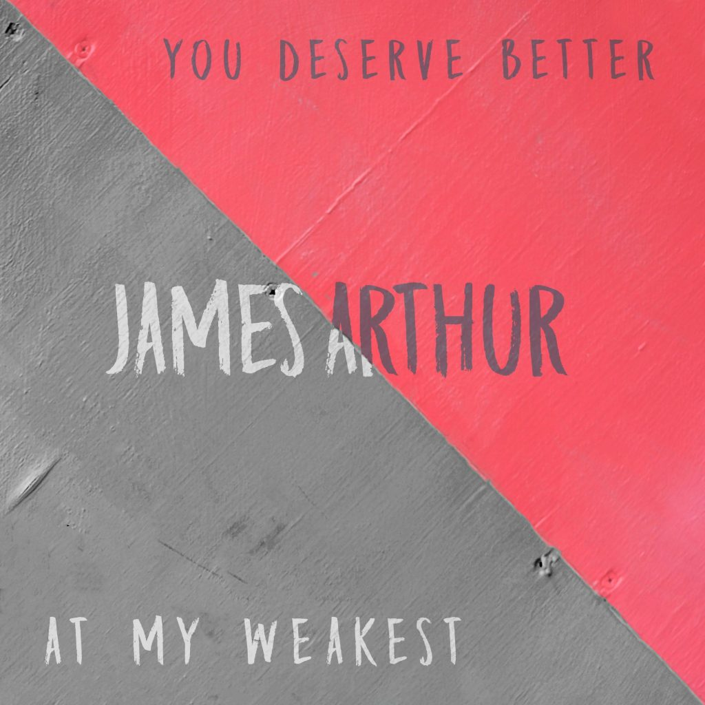 « You Deserve Better » : le nouveau clip de James Arthur