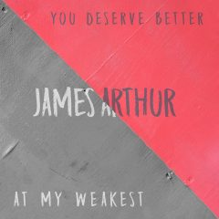 «You Deserve Better» : le nouveau clip de James Arthur