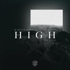 Le nouveau track club « High on Life » de Martin Garrix feat. Bonn est disponible !