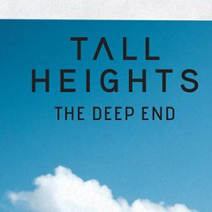 Découvrez Tall Heights et leur dernier clip «The Deep End»