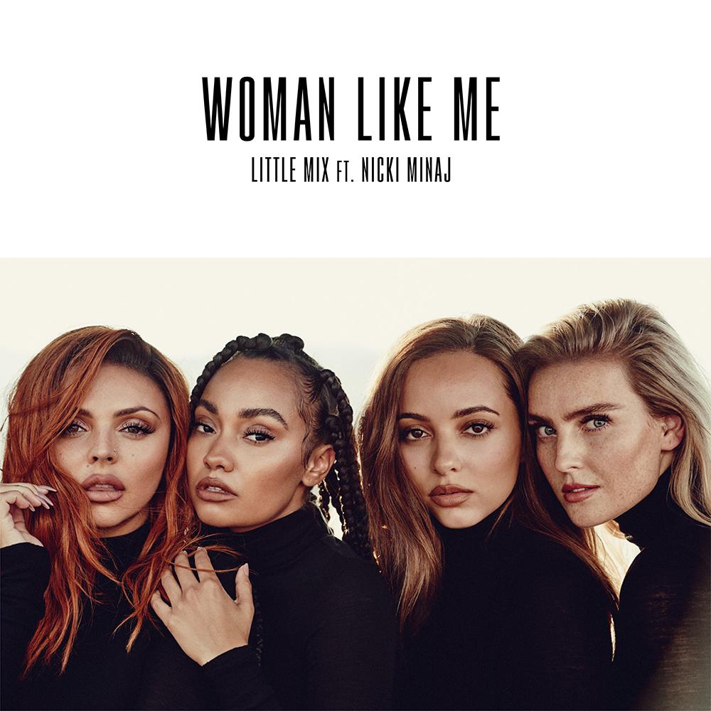 Little Mix dévoile un nouveau single : «Woman Like Me»