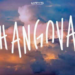 KRYS : En plein «Hangova» pour son nouveau clip planant !