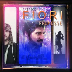 « Promesse » de Patrick Fiori en version collector est disponible en précommande !