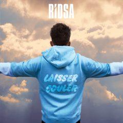 «Laisser couler»: nouveau single de Ridsa