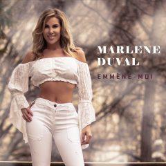 Le nouveau single de Marlène Duval «Emmène-moi» sortira le 29 Mars