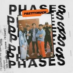 PRETTYMUCH : leur nouveau single « Phases »