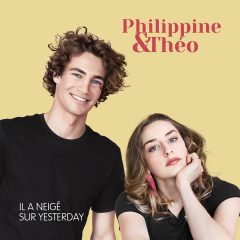 Philippine et Théo reprennent « Il a neigé sur Yesterday » !