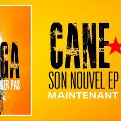«Premier Pas» le nouvel EP de Cane Suga !