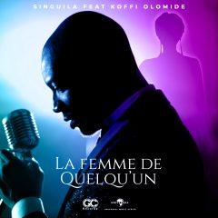 Singuila s'entoure de Koffi Olomidé pour son nouveau single «La Femme de Quelqu'un»