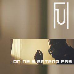 FUL : L'artiste lancé par Singuila dévoile son nouveau titre poignant « On ne s'entend pas »