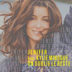 « On oublie le reste » : le featuring de Jenifer et Kylie Minogue !