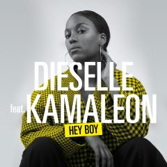 Dieselle et Kamaleon dévoilent leur nouveau hit « Hey Boy »