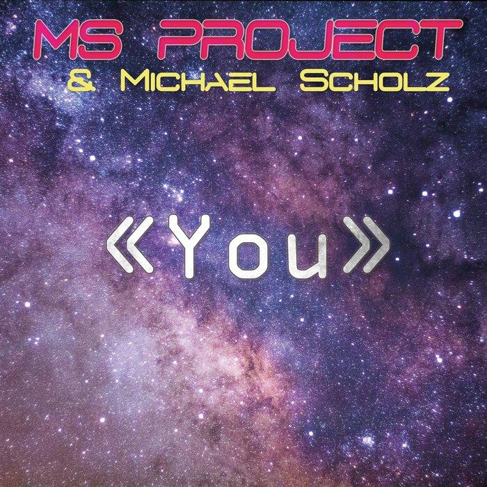 MS Project : beau démarrage pour le single « You » !